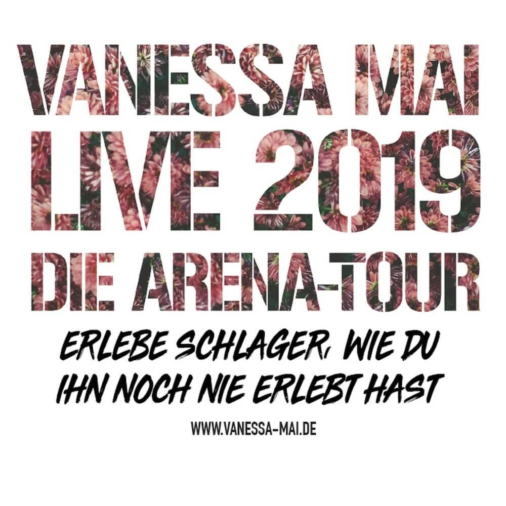 ABGESAGT – Die Tournee wurde verschoben!!!    VANESSA MAI – Die Arena-Tour – LIVE 2019