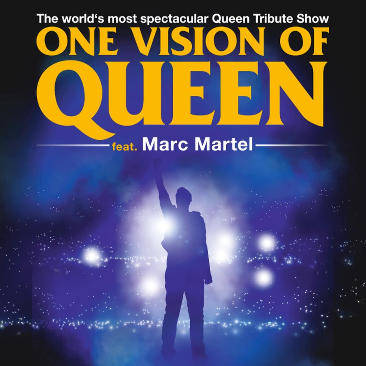 One Vision of Queen – Feat. Marc Martel
