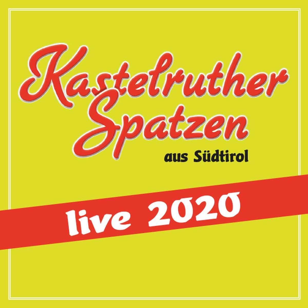 KASTELRUTHER SPATZEN aus Südtirol live 2020